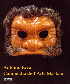 Antonio Fava: Commedia dell'Arte Masken