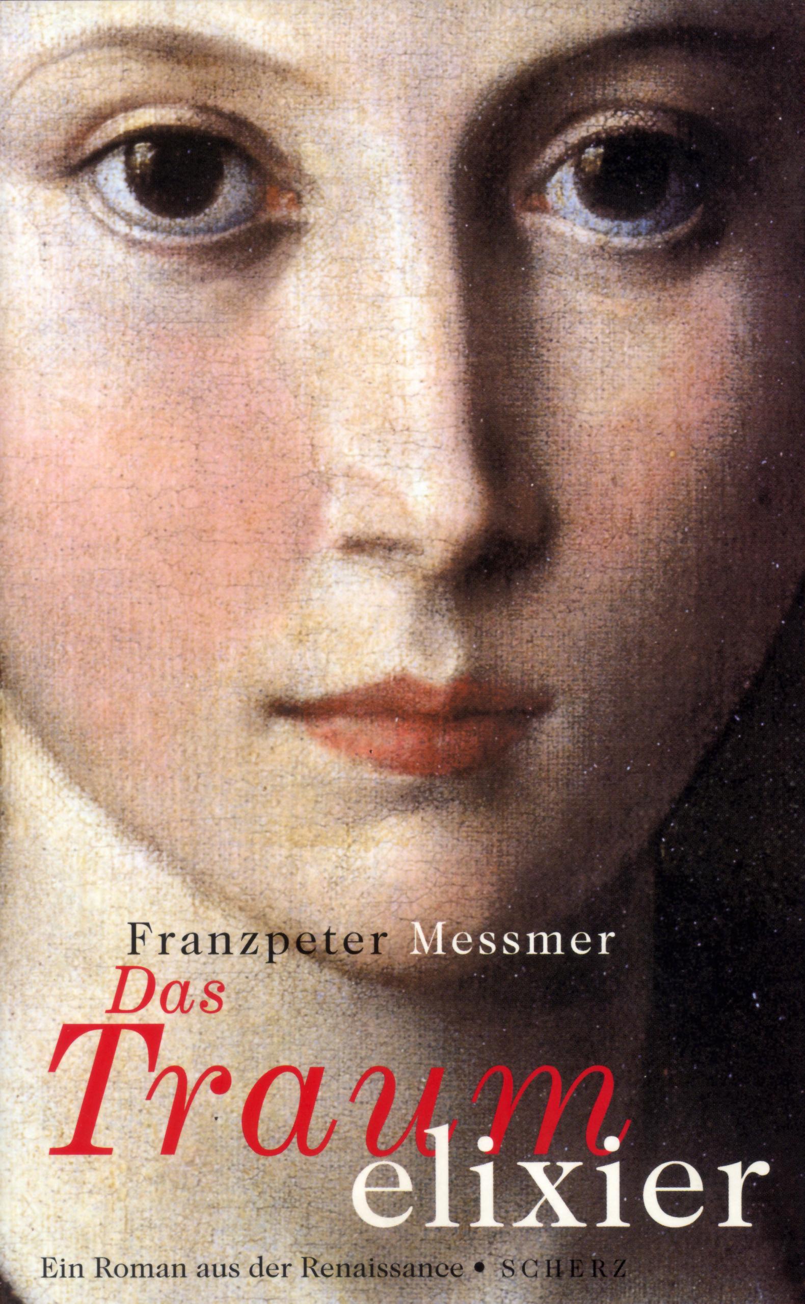 Traumelixier - historischer Roman aus der Renaissance