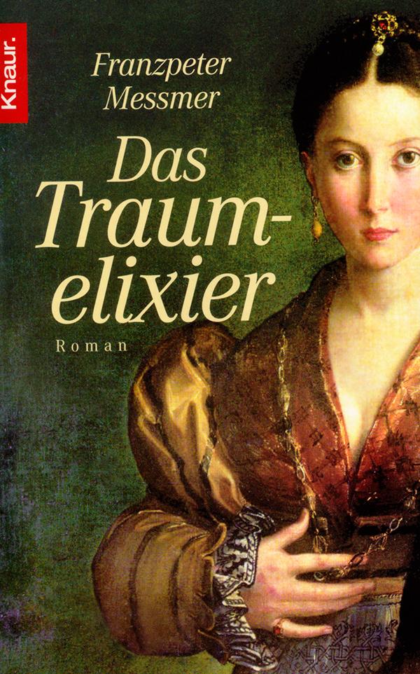 Traumelixier, ein historischer Roman aus der Renaissance