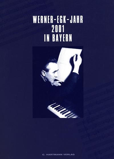 Werner-Egk-Jahr 2001 in Bayern
