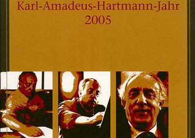 Karl-Amadeus-Hartmann-Jahr 2005 in Bayern