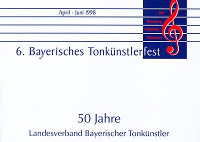 6. Bayerisches Tonkünstlerfest 1998