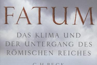 Epidemien und Klimawandel: Untergang des römischen Reiches